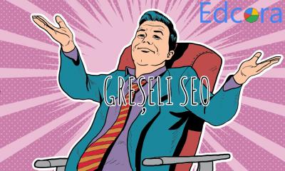 10 greșeli pe care le fac antreprenorii români în marketing online